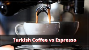 Is Turkish Coffee stronger than Espresso?